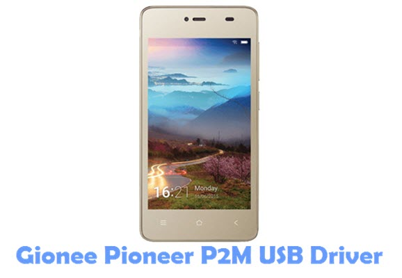 Download Gionee Pioneer P2M USB Driver