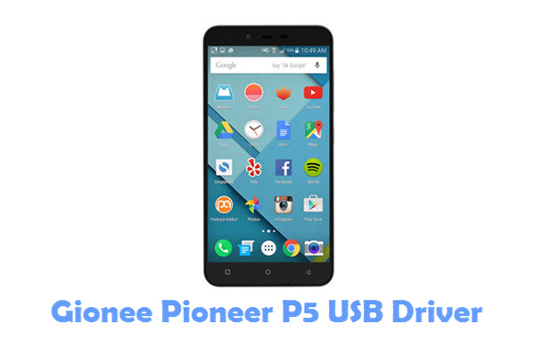 Download Gionee Pioneer P5 USB Driver