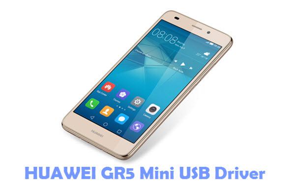 Download HUAWEI GR5 Mini USB Driver