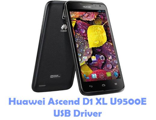Download Huawei Ascend D1 XL U9500E USB Driver