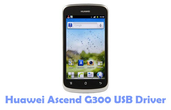 Download Huawei Ascend G300 USB Driver