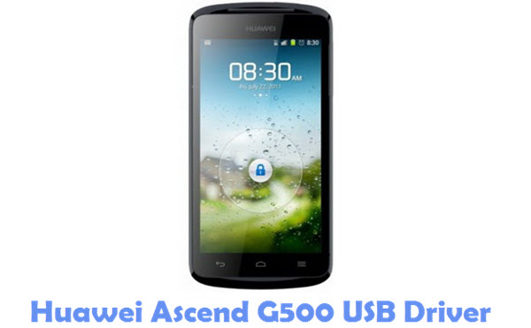Download Huawei Ascend G500 USB Driver