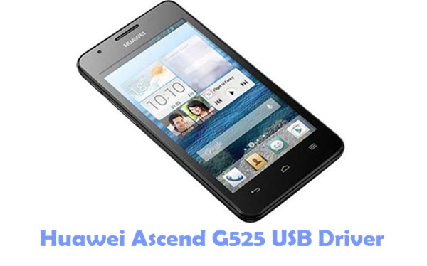Download Huawei Ascend G525 USB Driver