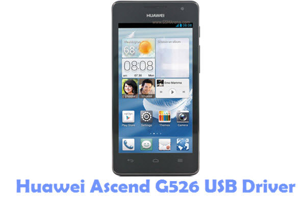 Download Huawei Ascend G526 USB Driver
