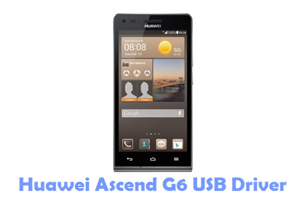 Download Huawei Ascend G6 USB Driver