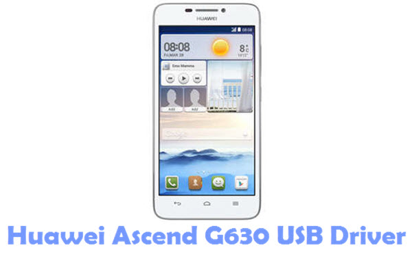 Download Huawei Ascend G630 USB Driver