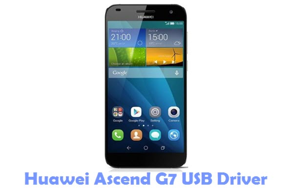 Download Huawei Ascend G7 USB Driver