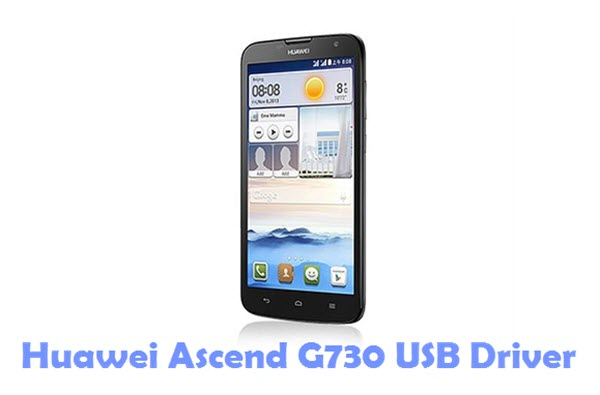 Download Huawei Ascend G730 USB Driver