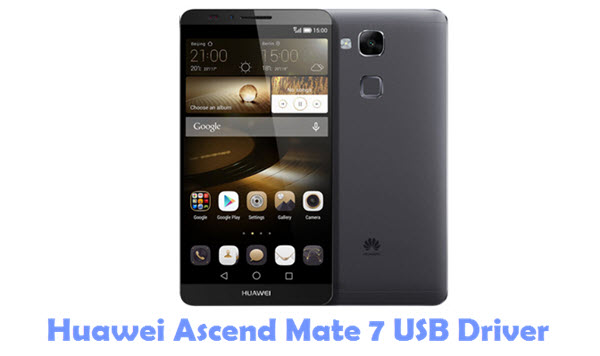 Download Huawei Ascend Mate 7 USB Driver