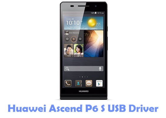 Download Huawei Ascend P6 S USB Driver