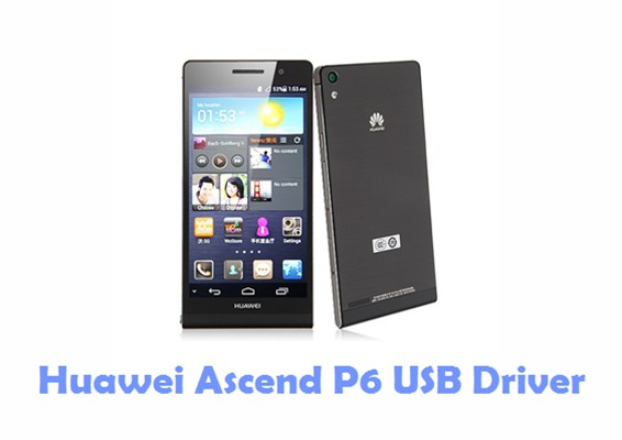 Download Huawei Ascend P6 USB Driver
