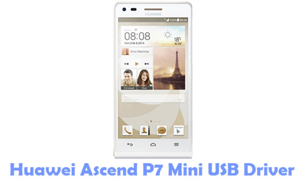 Download Huawei Ascend P7 Mini USB Driver