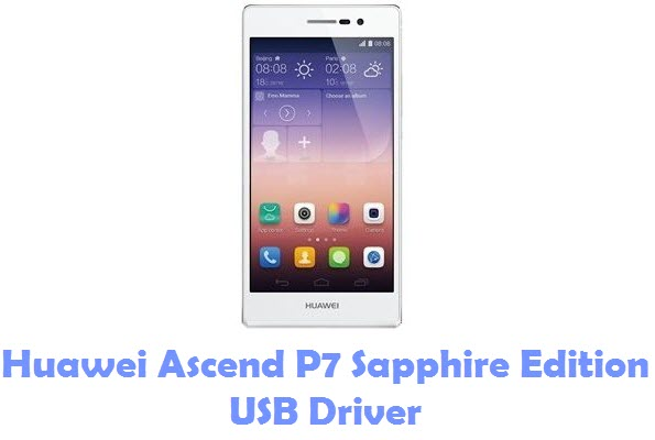 Download Huawei Ascend P7 Sapphire Edition USB Driver