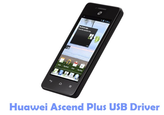 Download Huawei Ascend Plus USB Driver