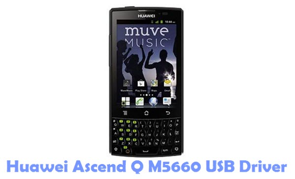 Download Huawei Ascend Q M5660 Firmware