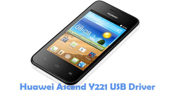 Download Huawei Ascend Y221 USB Driver