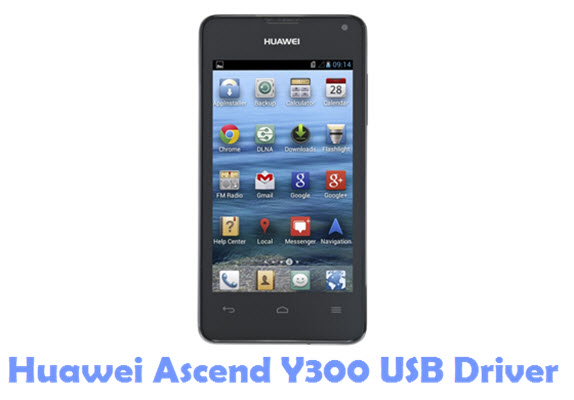 Download Huawei Ascend Y300 USB Driver