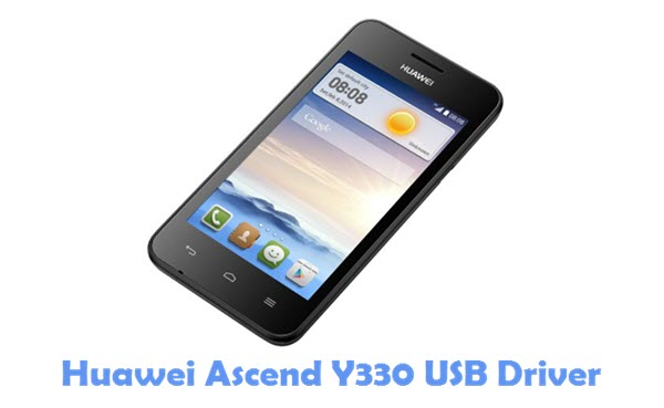 Download Huawei Ascend Y330 USB Driver