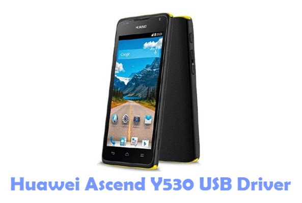 Download Huawei Ascend Y530 USB Driver