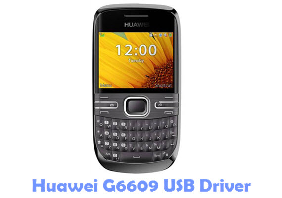 Download Huawei G6609 USB Driver