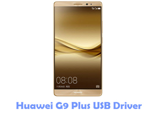 Download Huawei G9 Plus USB Driver