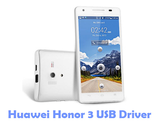 Download Huawei Honor 3 USB Driver