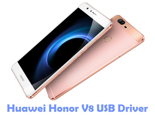Download Huawei Honor V8 USB Driver