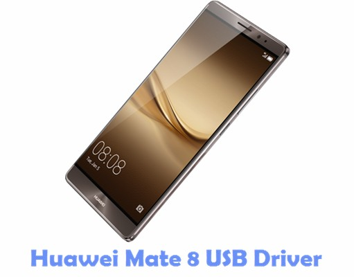 Download Huawei Mate 8 USB Driver