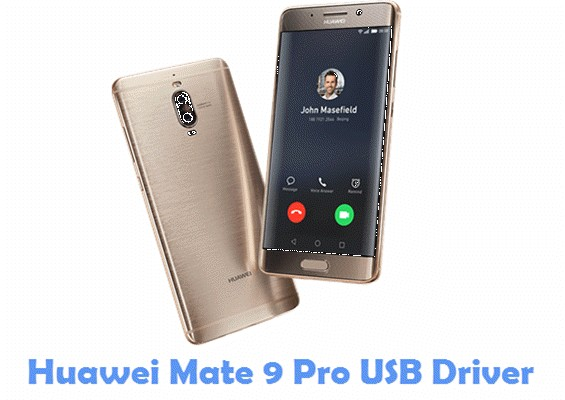 Download Huawei Mate 9 Pro USB Driver