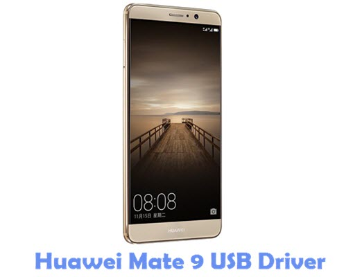Download Huawei Mate 9 USB Driver