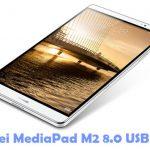 Huawei MediaPad M2 8.0 USB Driver