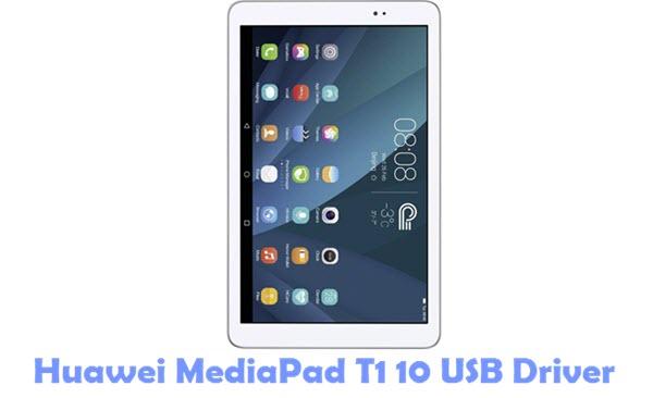 Download Huawei MediaPad T1 10 USB Driver