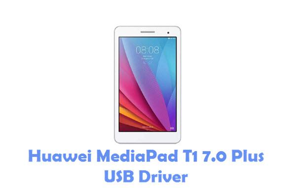 Download Huawei MediaPad T1 7.0 Plus USB Driver