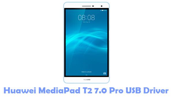 Download Huawei MediaPad T2 7.0 Pro USB Driver