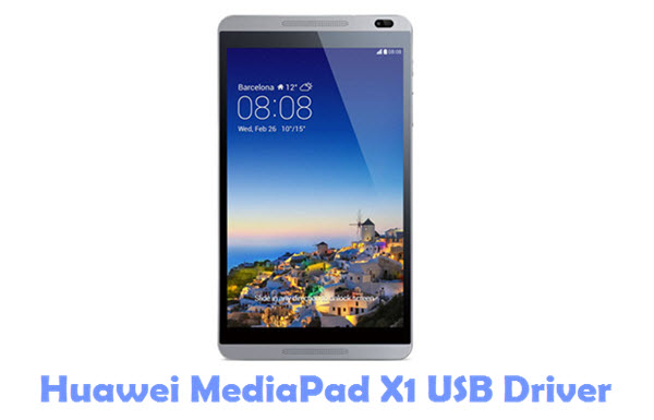 Download Huawei MediaPad X1 USB Driver