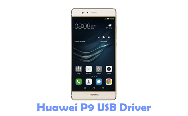 Download Huawei P9 USB Driver