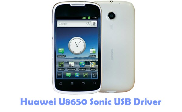 Download Huawei U8650 Sonic USB Driver