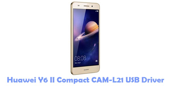 Download Huawei Y6 II Compact CAM-L21 USB Driver
