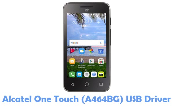 Download Alcatel One Touch (A464BG) USB Driver