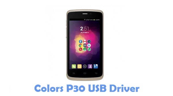 Download Colors P30 USB Driver