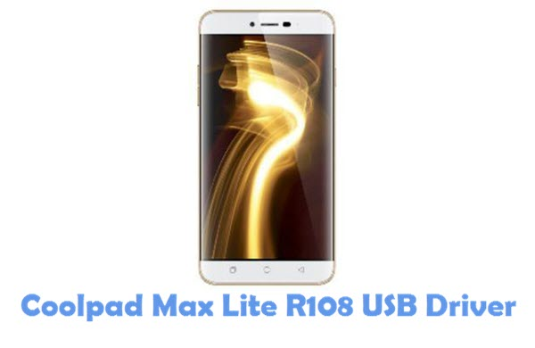 Download Coolpad Max Lite R108 USB Driver