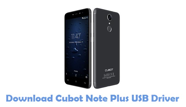 Download Cubot Note Plus USB Driver