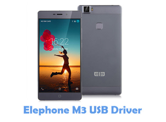 Download Elephone M3 USB Driver