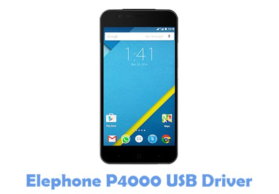 Download Elephone P4000 USB Driver