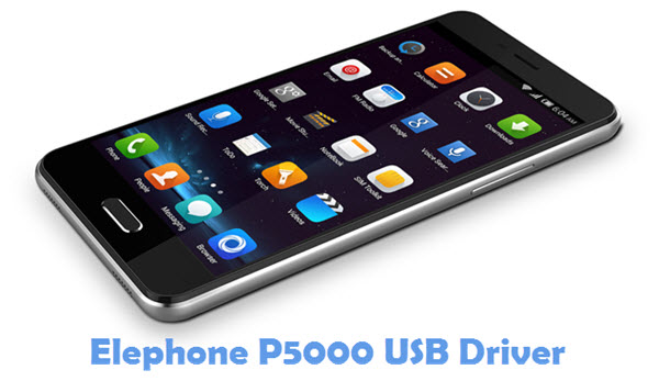 Download Elephone P5000 USB Driver