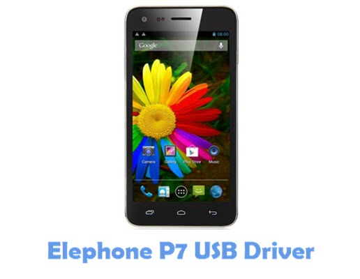 Download Elephone P7 USB Driver
