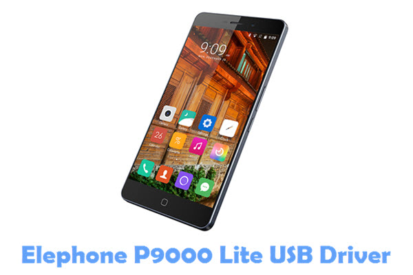 Download Elephone P9000 Lite USB Driver