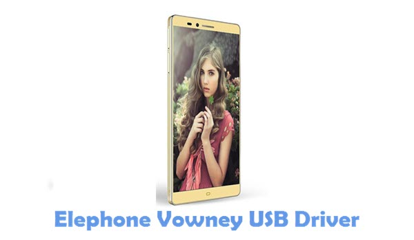 Download Elephone Vowney USB Driver