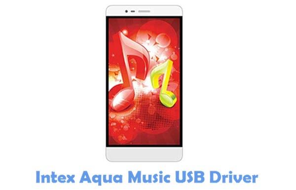 Download Intex Aqua Music USB Driver