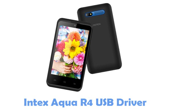 Download Intex Aqua R4 USB Driver